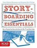 img - for Storyboarding Essentials: SCAD Creative Essentials (How to Translate Your Story to the Screen for Film, TV, and Other Media) book / textbook / text book