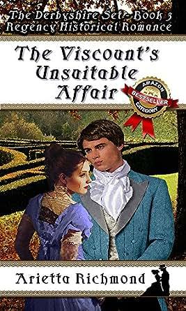 The Viscount's Unsuitable Affair: Regency Historical