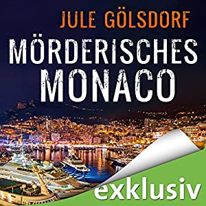 Mörderisches Monaco (Coco Dupont 1) Hörbuch