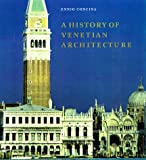 A History of Venetian Architecture, Ennio Concina, 0521573386