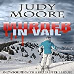 Murder in Vail | Judy Moore