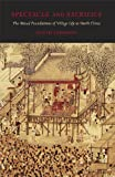 Spectacle and Sacrifice: The Ritual Foundations of Village Life in North China (Harvard East Asian Monographs), David Johnson, 0674033043