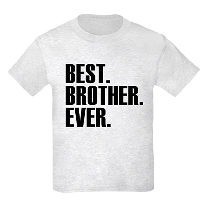 eca84711f6 Amazon.com: CafePress - Best Brother Ever T-Shirt - Kids Cotton T-Shirt:  Clothing