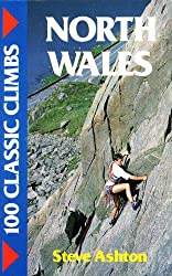 100 Classic Climbs: North Wales