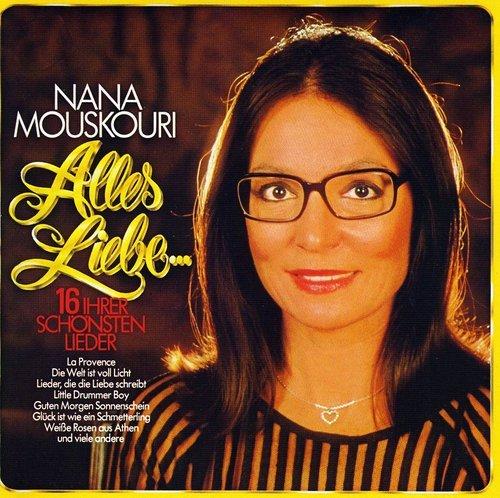 Nana Mouskouri - Alles Liebe ... - Zortam Music
