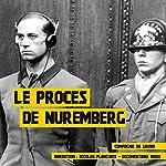 Le procès de Nuremberg | Frédéric Garnier