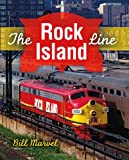 img - for The Rock Island Line (Railroads Past and Present) book / textbook / text book