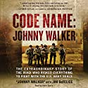 Code Name: Johnny Walker: The Extraordinary Story of the Iraqi Who Risked Everything to Fight with the U.S. Navy SEALs Audiobook by Johnny Walker, Jim DeFelice Narrated by Peter Ganim