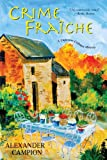 Image of Crime Fraiche (Capucine Culinary Mysteries)