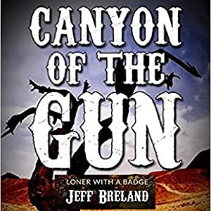 Canyon of the Gun Audiobook