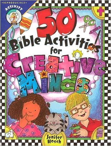 50 Bible Activities for Creative Minds: Jenifer Hosch: 9780758601292