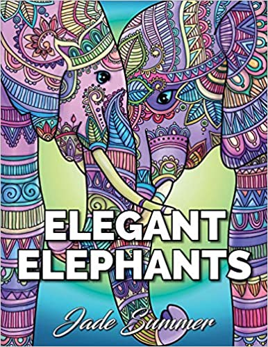 Elegant Elephants An Adult Coloring Book With Majestic African And Relaxing Mandala Patterns For Elephant Lovers Amazonca Jade Summer Books