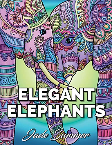 Pdf History Elegant Elephants: An Adult Coloring Book with Majestic African Elephants and Relaxing Mandala Patterns for Elephant Lovers
