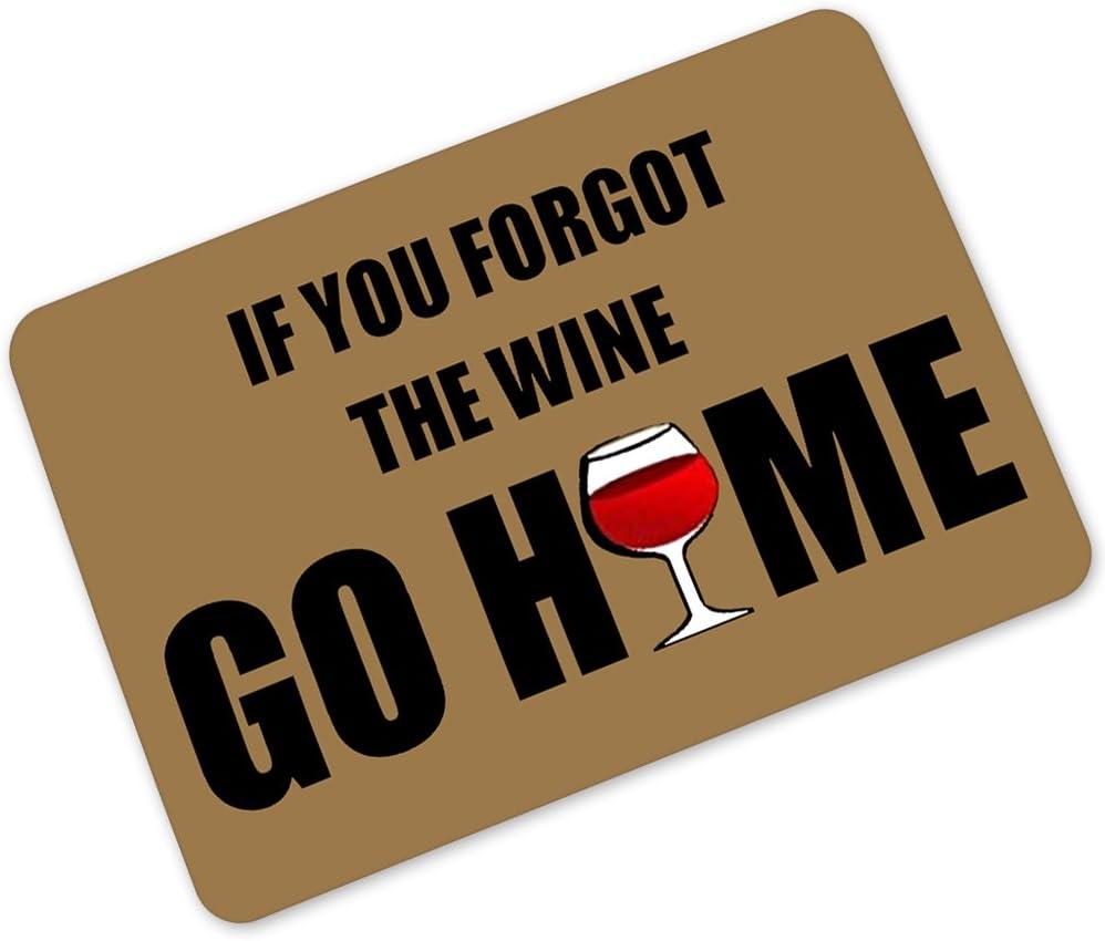 Humor Interesting Of Say;If You Forgot The Wine Go Home Entrance Mats Floor Carpet Interior / Outdoor / Front Door / Bathroom Mat Rubber Non-slip Doormat (23.6 L x 15.7 W)