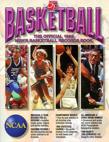 (Ncaa Basketball: The Official 1999 Men's Basketball Records Book (NCAA MENS BASKETBALL)