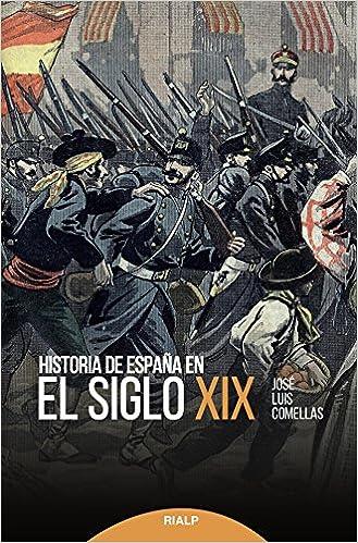 Historia de España en el siglo XIX Historia y Biografías ...