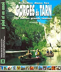 Balades dans les Gorges du Tarn et sur les Grands Causses
