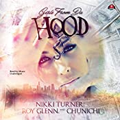 Girls from da Hood: The Girls from da Hood, Book 1 | Nikki Turner, Roy Glenn,  Chunichi