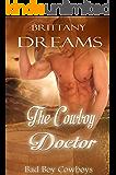 The Cowboy Doctor: Bad boy Cowboys