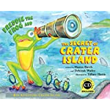 Freddie the Frog and the Secret of Crater Island: 4th Adventure: Crater Island