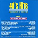 Great Records Of The Decade: 40's Hits, Vol. 1