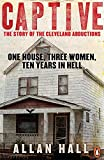 Download Captive: One House Three Women And Ten Years In Hell in PDF ePUB Free Online