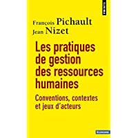 Les Pratiques de gestion des ressources humaines. Conventions, contextes et jeux d'acteurs