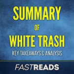 Summary of White Trash by Nancy Isenberg: Includes Key Takeaways and Analysis | FastReads