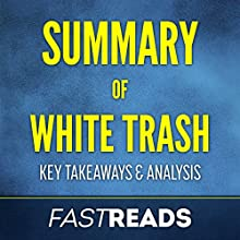 Summary of White Trash by Nancy Isenberg: Includes Key Takeaways and Analysis Audiobook by FastReads Narrated by Lisa Negron