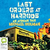 Last Orders at Harrods | Michael Holman