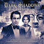 Dark Shadows - The Death Mask | Mark Thomas Passmore