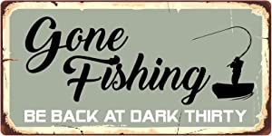 StickerPirate 877HS Gone Fishing Be Back at Dark Thirty 5