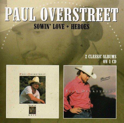 Sowin' Love / Heroes /  Paul Overstreet