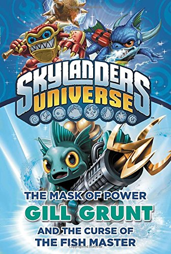 Download The Mask of Power: Gill Grunt and the Curse of the Fish Master #2 (Skylanders Universe) PDF