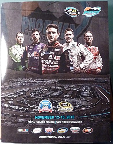 (Phoenix International Raceway - Official Souvenir Program - November 12-15, 2015)
