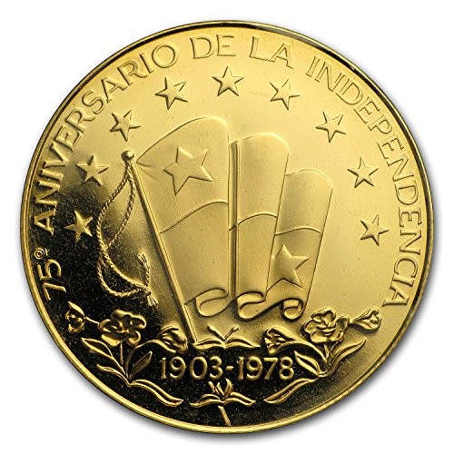 1978 Panama Proof Gold 75 Balboas 75th Anniv of Independence Gold About Uncirculated