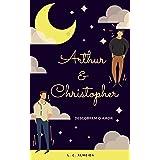 Arthur e Christopher : Descobrem o Amor