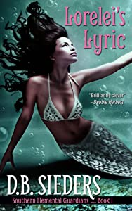 Lorelei's Lyric (Southern Elemental Guardians Book 1)
