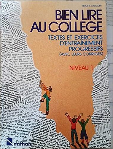 Amazon Fr Bien Lire Au College Textes Et Exercices D