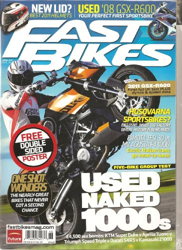 Fast Bikes Magazine (UK) (Used naked 1000s, April 2011) (F4 Poster)