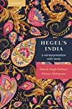 img - for Hegel's India: A Reinterpretation with Texts book / textbook / text book