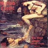 Virgin Prophet by Mellow Candle (2004-02-11)