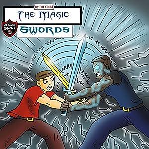 The Magic Swords Audiobook