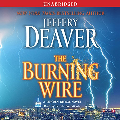 The Burning Wire: A Lincoln Rhyme Novel Audiobook [Free Download by Trial] thumbnail