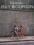 img - for Femininities -- Guy Bourdin book / textbook / text book