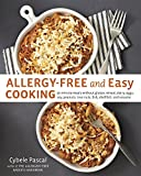 img - for Allergy-Free and Easy Cooking: 30-Minute Meals without Gluten, Wheat, Dairy, Eggs, Soy, Peanuts, Tree Nuts, Fish, Shellfish, and Sesame book / textbook / text book