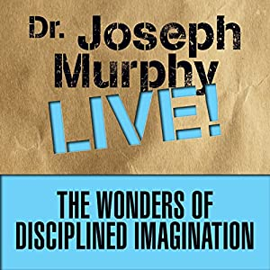 The Wonders of Disciplined Imagination Speech