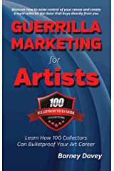 Guerrilla Marketing for Artists Kindle Edition