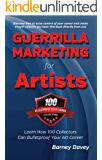 Guerrilla Marketing for Artists