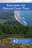 Search : Exploring the Oregon Coast Trail: 40 Consecutive Day Hikes from the Columbia River to the California Border